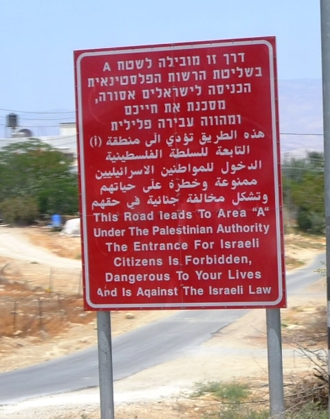 Red Sign warning Israelis not to enter.