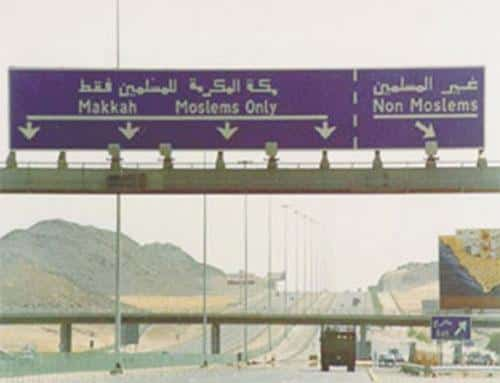 Saudi Arabia apartheid road sign to Mecca non Muslims